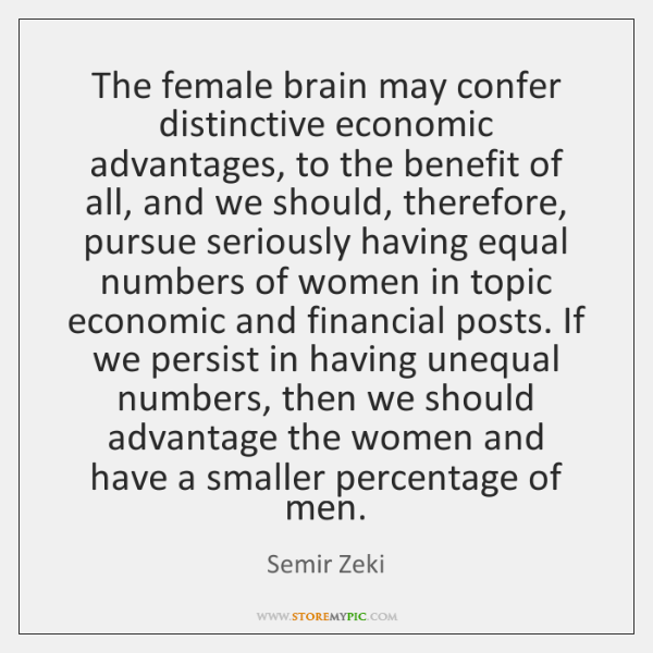 The female brain may confer distinctive economic advantages, to the benefit of ...