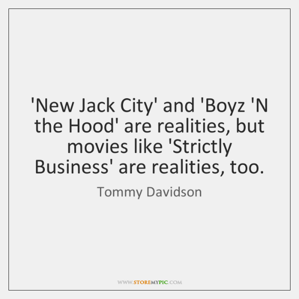 'New Jack City' and 'Boyz 'N the Hood' are realities, but movies ...