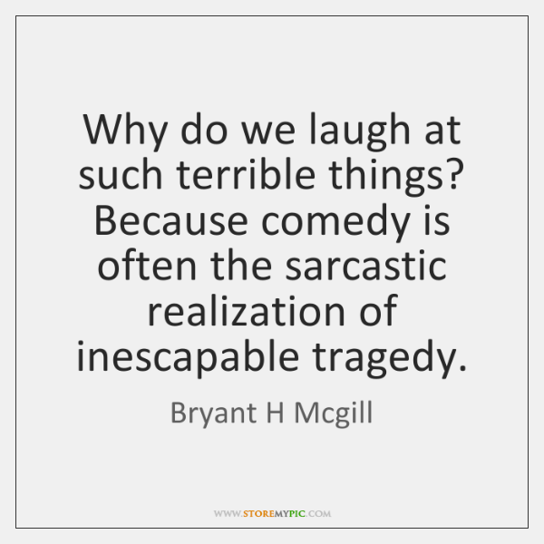 why do we laugh essay Why do people tell sick jokes one of the reasons we laugh at and none other than sigmund freud addressed the topic in his 1927 essay.