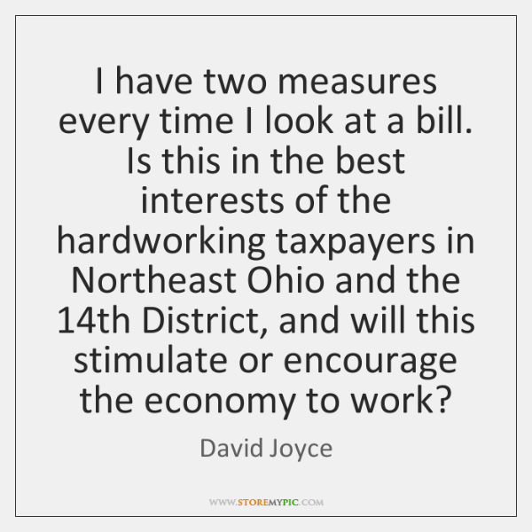 I have two measures every time I look at a bill. Is ...