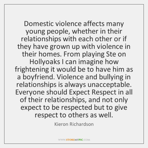 Domestic violence affects many young people, whether in their relationships with each ...