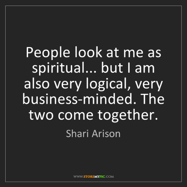 Shari Arison: People look at me as spiritual... but I am also very...