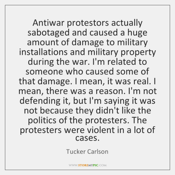 Antiwar protestors actually sabotaged and caused a huge amount of damage to ...