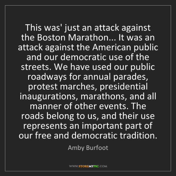 Amby Burfoot: This was' just an attack against the Boston Marathon......
