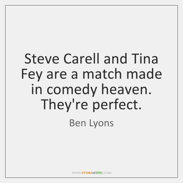 Steve Carell and Tina Fey are a match made in comedy heaven. ...