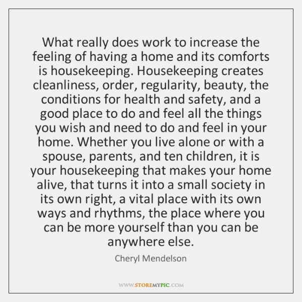 What really does work to increase the feeling of having a home ...