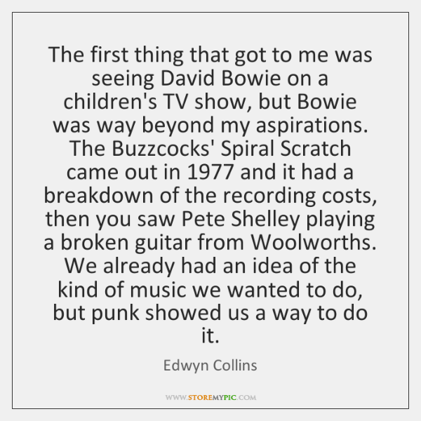 The first thing that got to me was seeing David Bowie on ...
