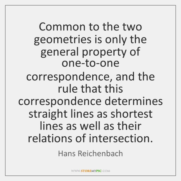 Common to the two geometries is only the general property of one-to-one ...