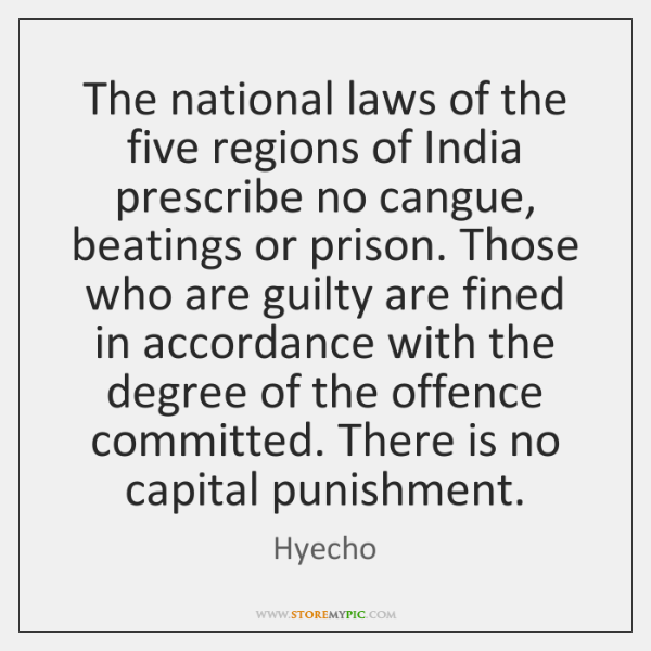 The national laws of the five regions of India prescribe no cangue, ...