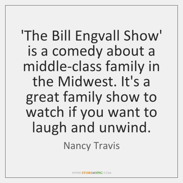'The Bill Engvall Show' is a comedy about a middle-class family in ...