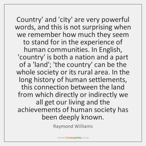 Country' and 'city' are very powerful words, and this is not surprising ...