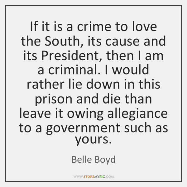 If it is a crime to love the South, its cause and ...