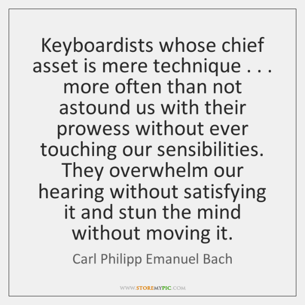 Keyboardists whose chief asset is mere technique . . . more often than not astound ...