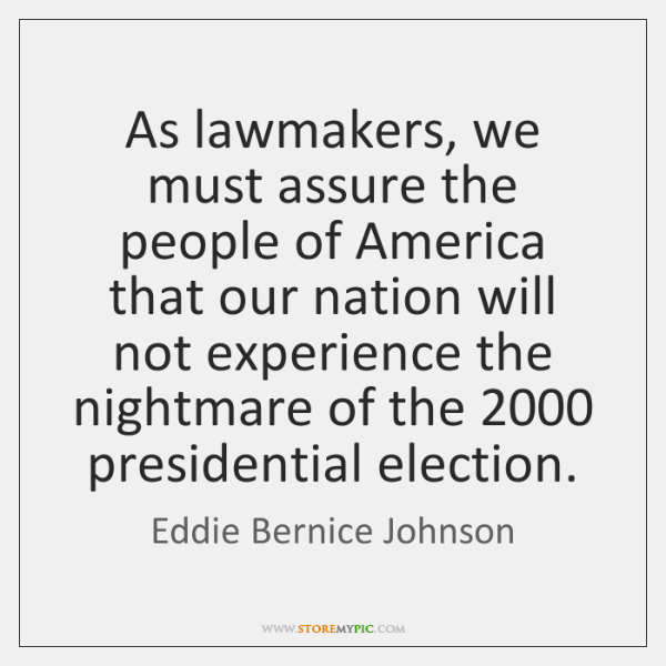 As lawmakers, we must assure the people of America that our nation ...