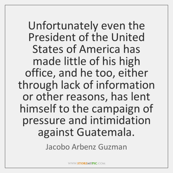 Unfortunately even the President of the United States of America has made ...