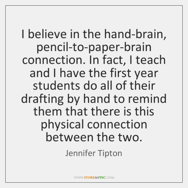 I believe in the hand-brain, pencil-to-paper-brain connection. In fact, I teach and ...