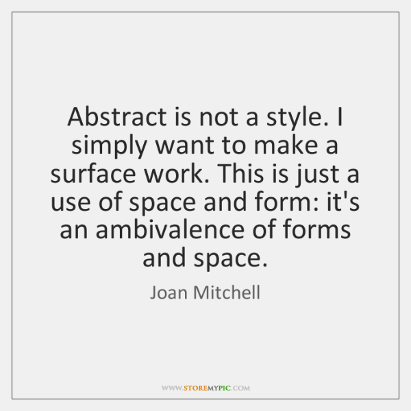 Abstract is not a style. I simply want to make a surface ...