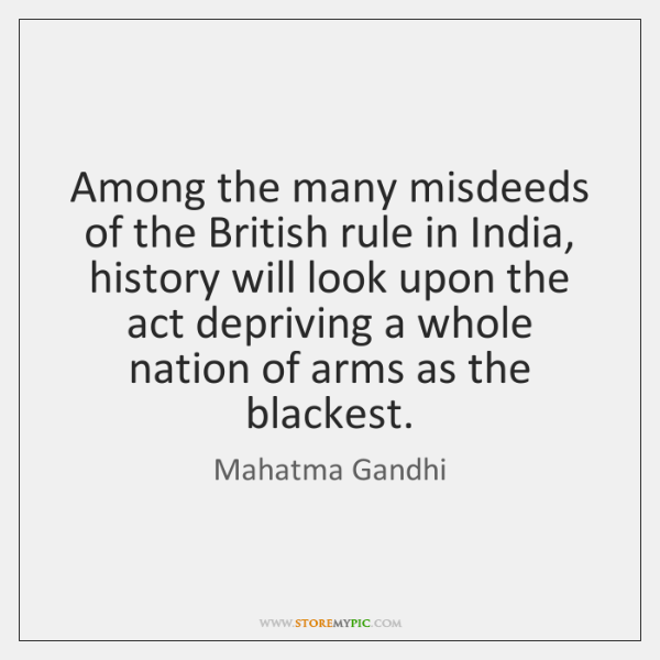 Among the many misdeeds of the British rule in India, history will ...
