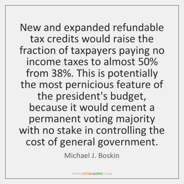 New and expanded refundable tax credits would raise the fraction of taxpayers ...
