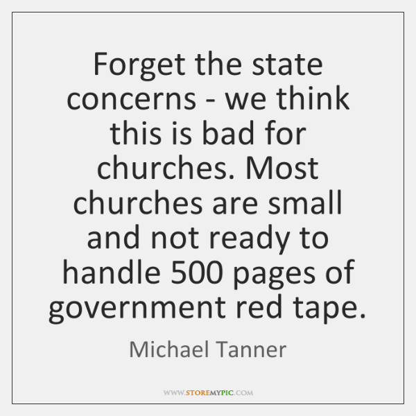 Forget the state concerns - we think this is bad for churches. ...