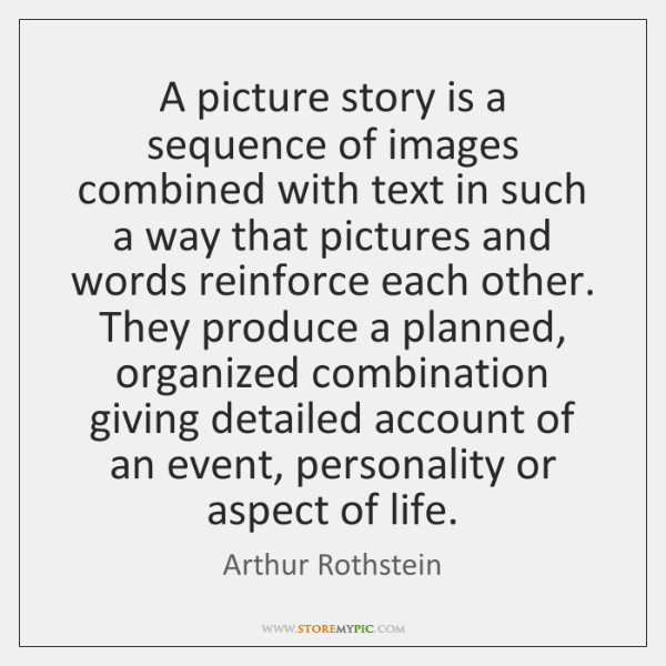A picture story is a sequence of images combined with text in ...