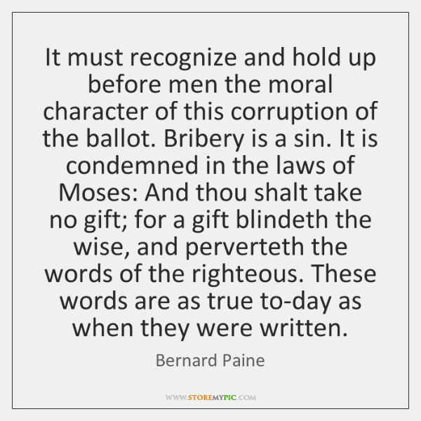 It must recognize and hold up before men the moral character of ...
