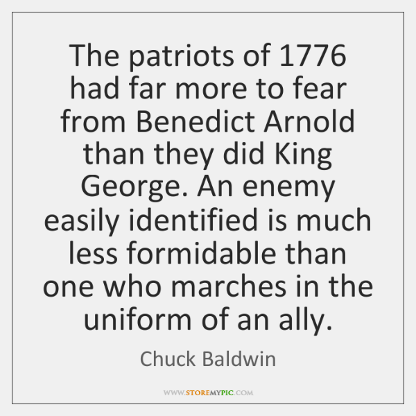 The patriots of 1776 had far more to fear from Benedict Arnold than ...