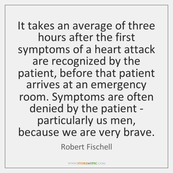 It takes an average of three hours after the first symptoms of ...