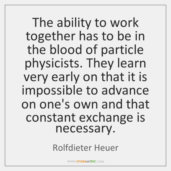 The ability to work together has to be in the blood of ...
