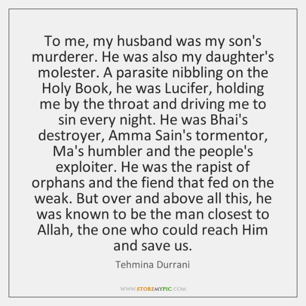 To me, my husband was my son's murderer. He was also my ...
