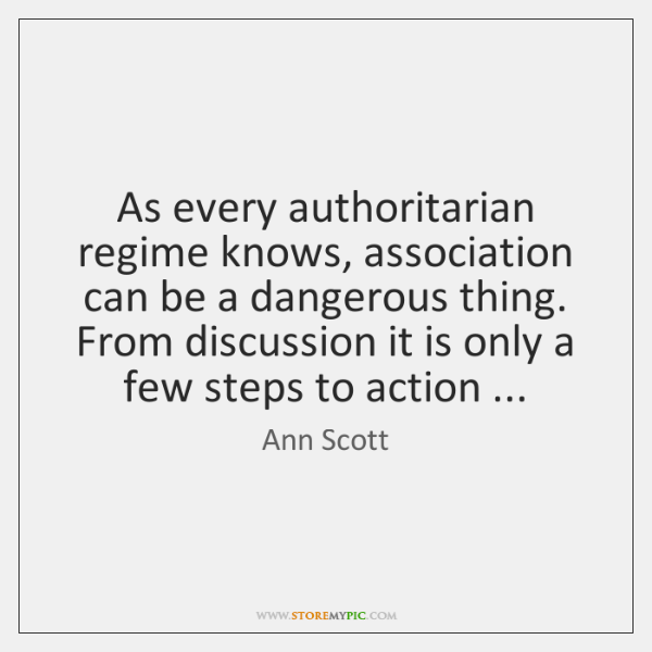 As every authoritarian regime knows, association can be a dangerous thing. From ...