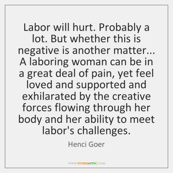 Labor will hurt. Probably a lot. But whether this is negative is ...