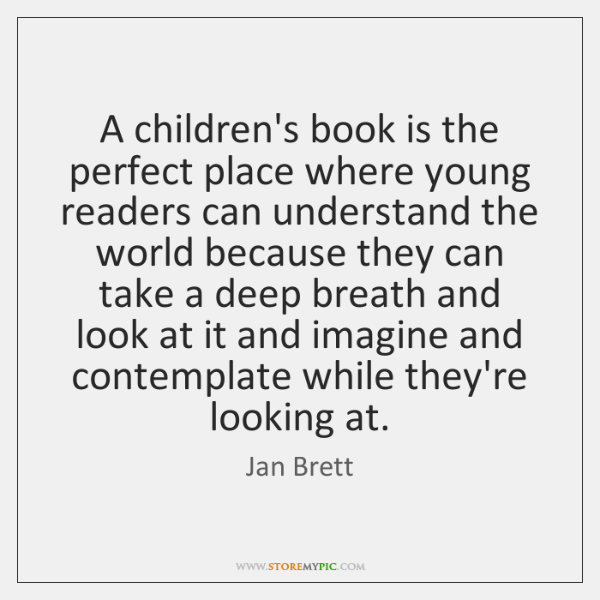 A children's book is the perfect place where young readers can understand ...
