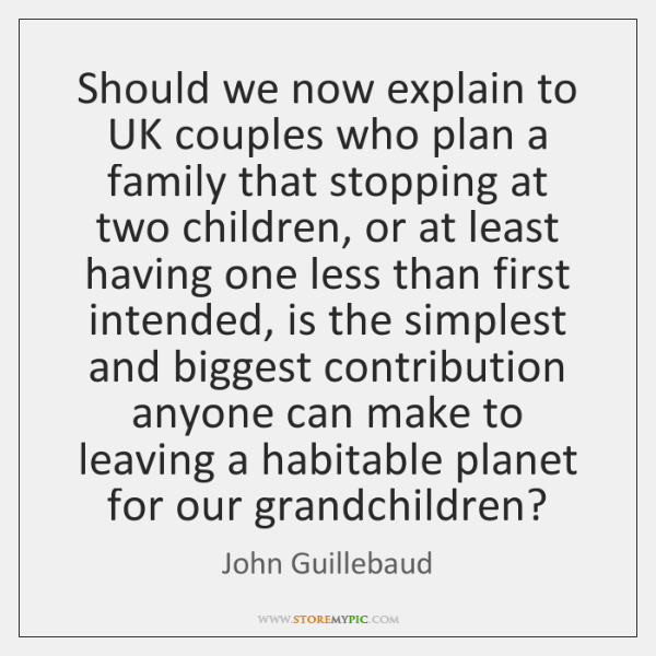Should we now explain to UK couples who plan a family that ...