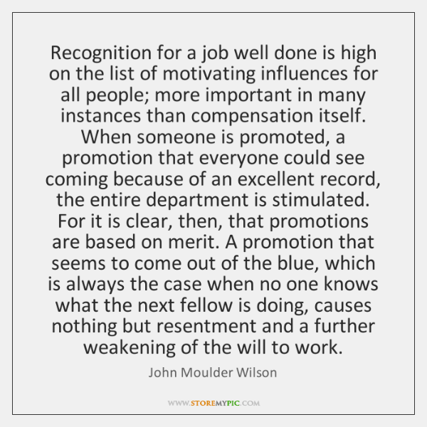 Recognition for a job well done is high on the list of ...
