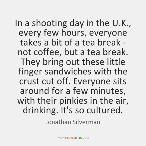 In a shooting day in the U.K., every few hours, everyone ...