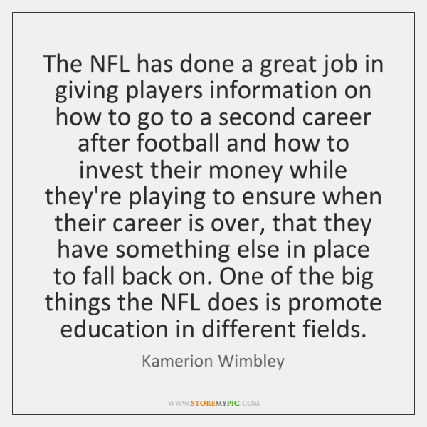 The NFL has done a great job in giving players information on ...