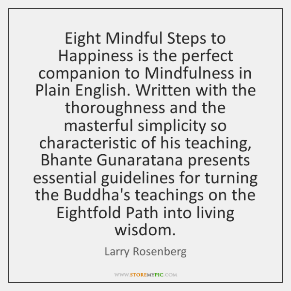 Eight Mindful Steps to Happiness is the perfect companion to Mindfulness in ...