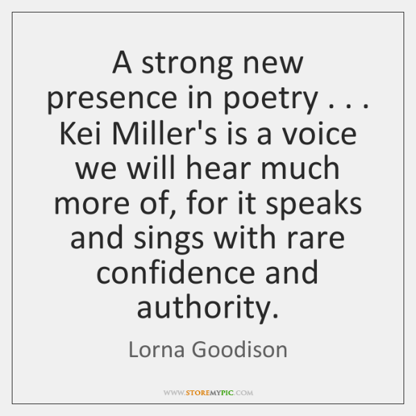 A strong new presence in poetry . . . Kei Miller's is a voice we ...