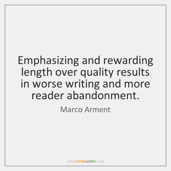 Emphasizing and rewarding length over quality results in worse writing and more ...