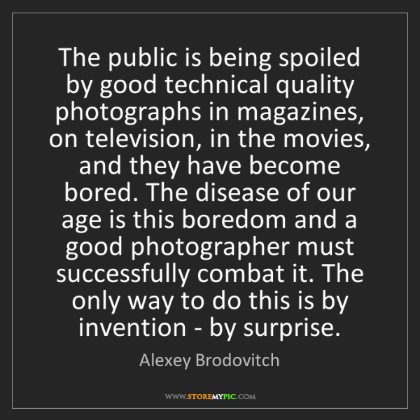 Alexey Brodovitch: The public is being spoiled by good technical quality...