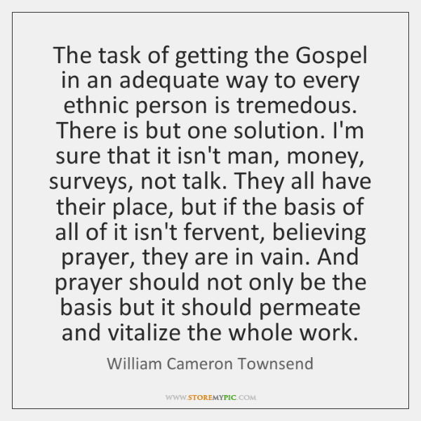 The task of getting the Gospel in an adequate way to every ...