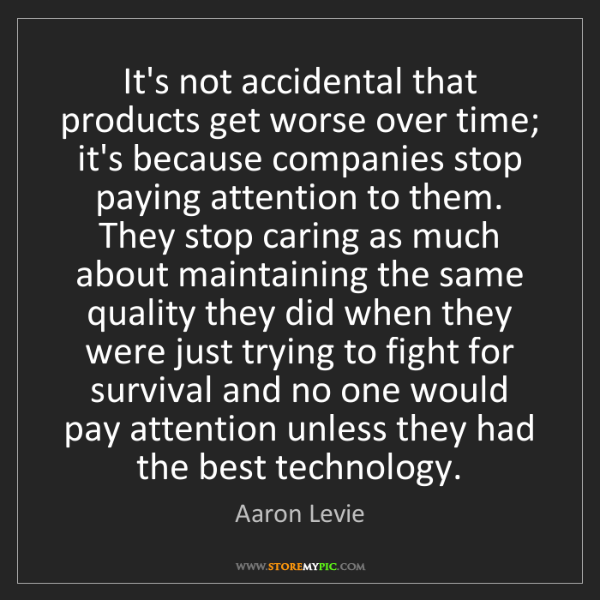 Aaron Levie: It's not accidental that products get worse over time;...