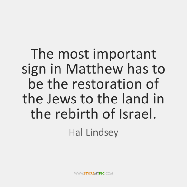 The most important sign in Matthew has to be the restoration of ...