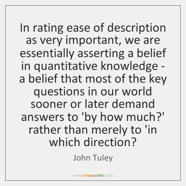 In rating ease of description as very important, we are essentially asserting ...