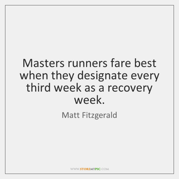 Masters runners fare best when they designate every third week as a ...
