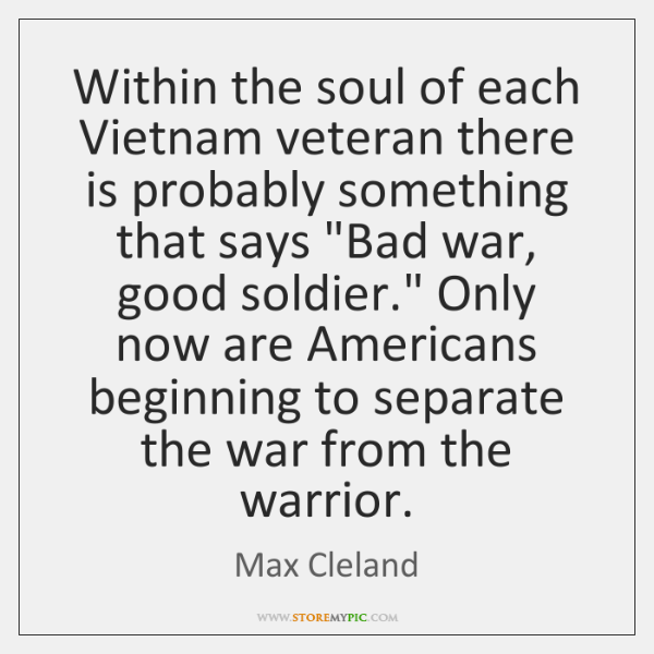 Within the soul of each Vietnam veteran there is probably something that ...