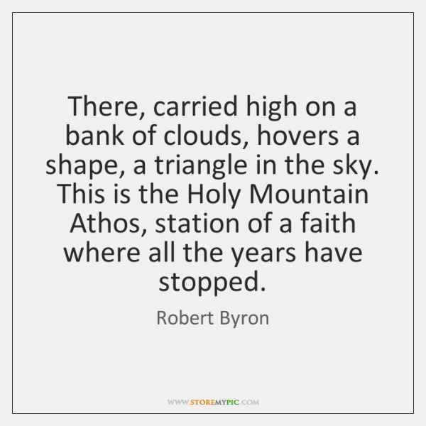 There, carried high on a bank of clouds, hovers a shape, a ...