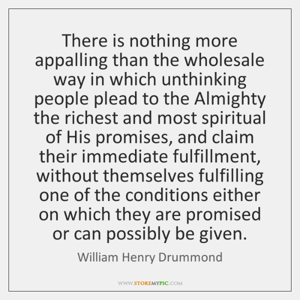 There is nothing more appalling than the wholesale way in which unthinking ...