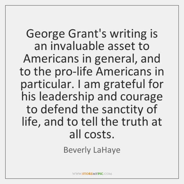 George Grant's writing is an invaluable asset to Americans in general, and ...